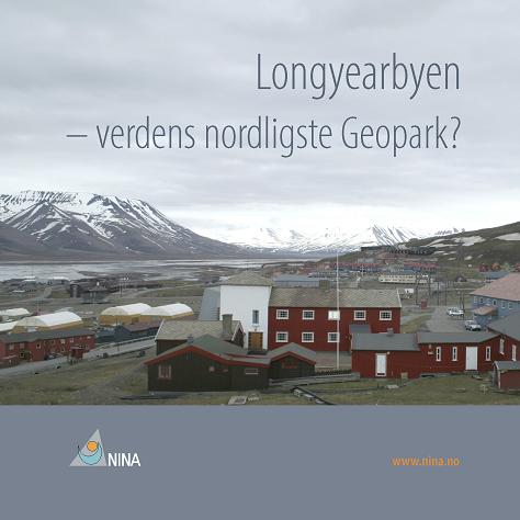 Longyearbyen kan bli verdens nordligste geopark. Det bør den bli, men det krever, ifølge ideskissen fra NINA, en sterk lokal forankring og en grundig gjennomgang av de geologiske lokalitetene, og verdien av attraksjonene må settes inn i en internasjonal sammenheng.