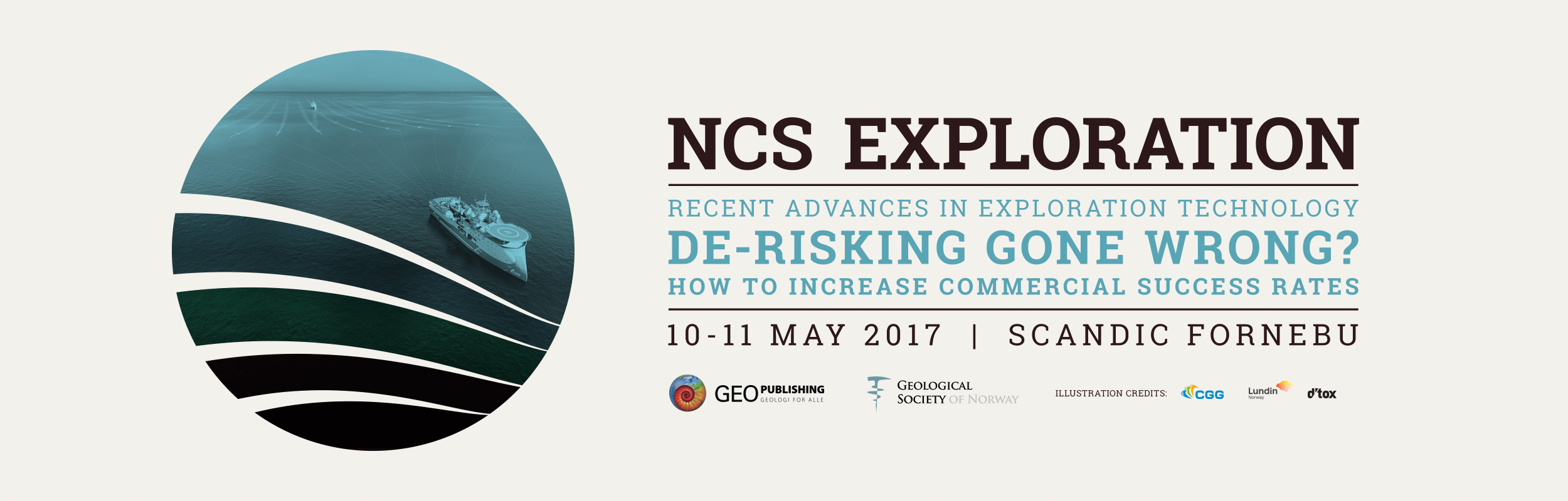 NCS Exploration - Recent Advances in Exploration Technology. De-risking gone wrong? How to increase commercial success rates.